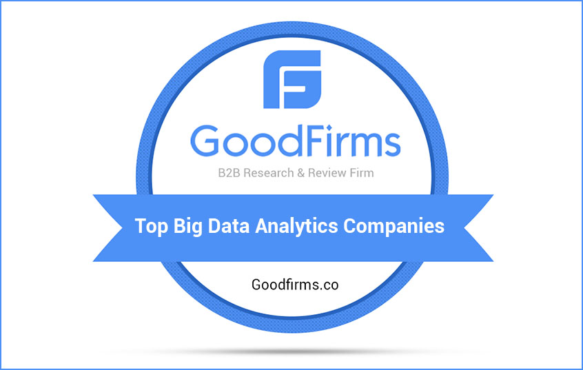 GoodFirms Latest Research Names Front-Runners in Big Data Analytics