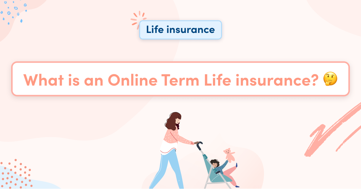 What is an Online Term Life insurance?