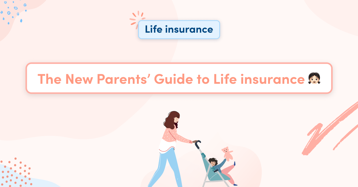 The New Parents' Guide to Life insurance