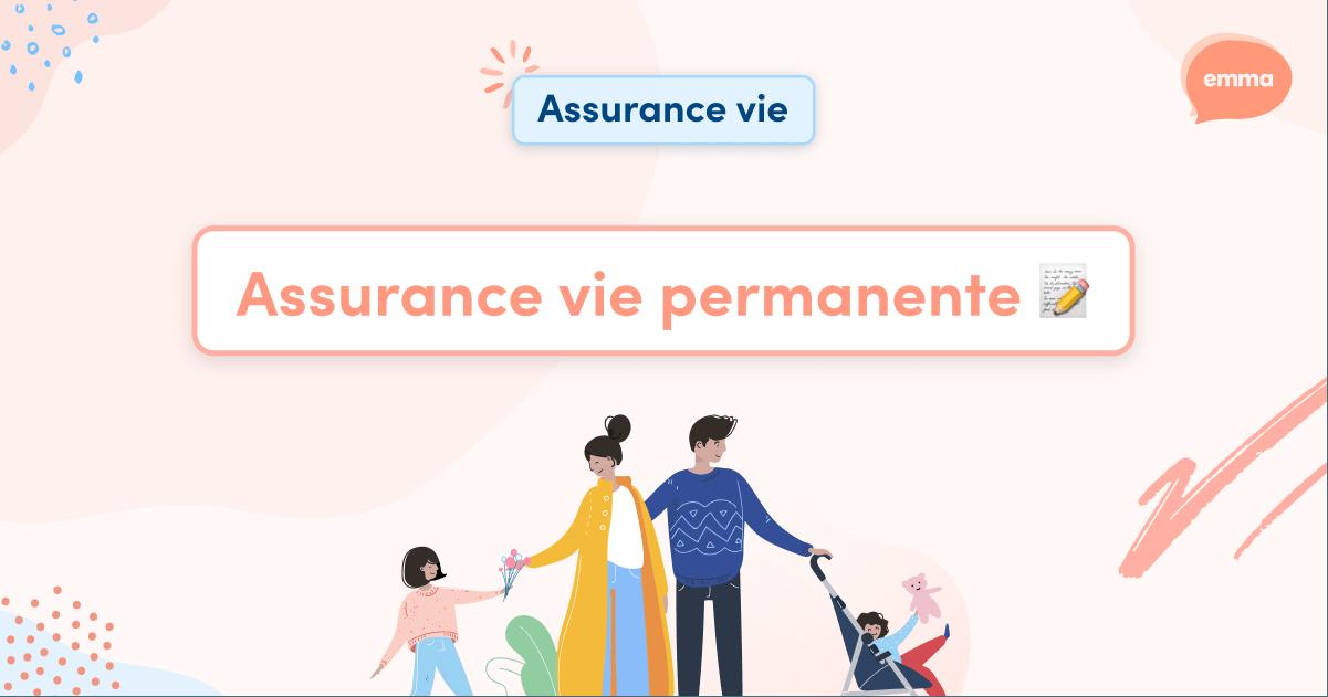 Assurance vie permanente �