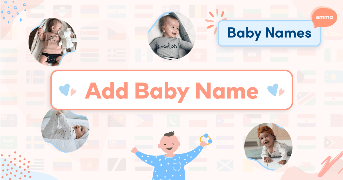 Add New Baby Name | Unique Baby Names from A to Z | Emma.ca