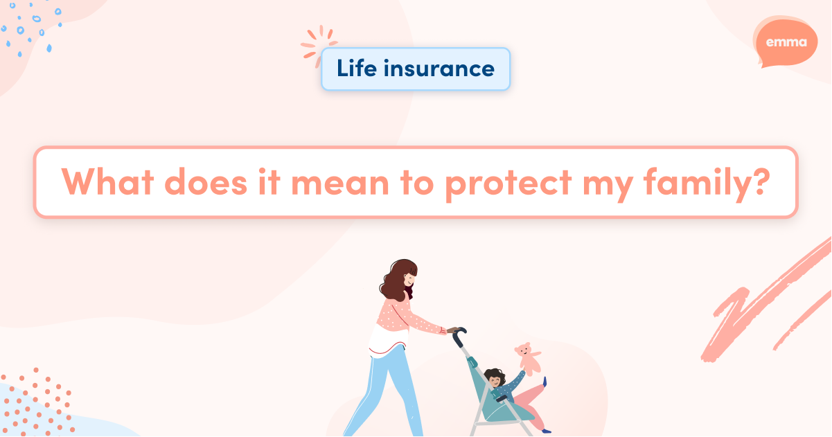 What does it mean, to protect your family?