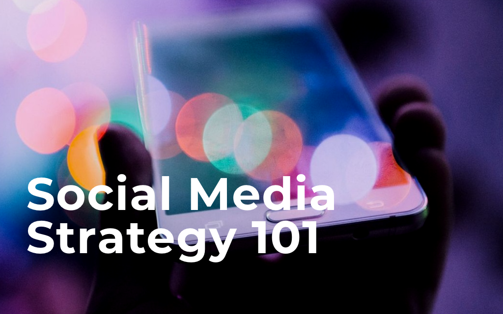 Social Media Strategy 101: How to Scale your Program Fast