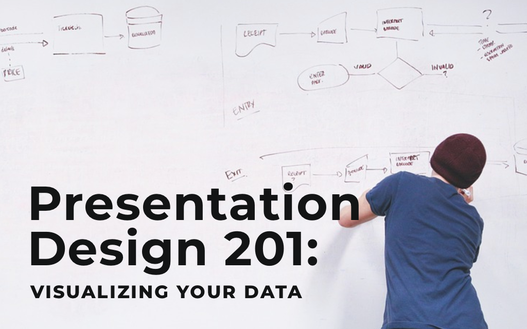 Presentation Design 201: Brain-Friendly Hacks For Visualizing your Data