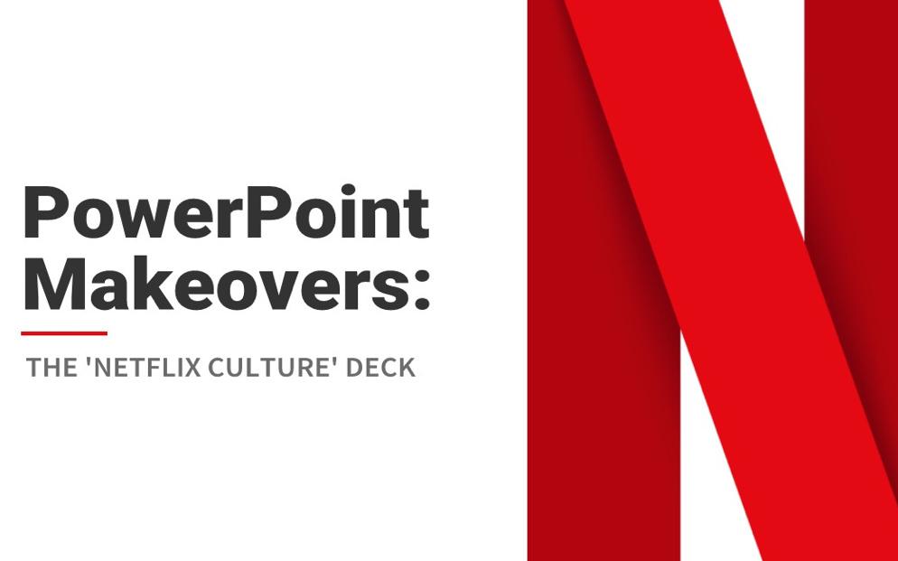 powerpoint makeovers  the  u0026 39 netflix  culture u0026 39  deck
