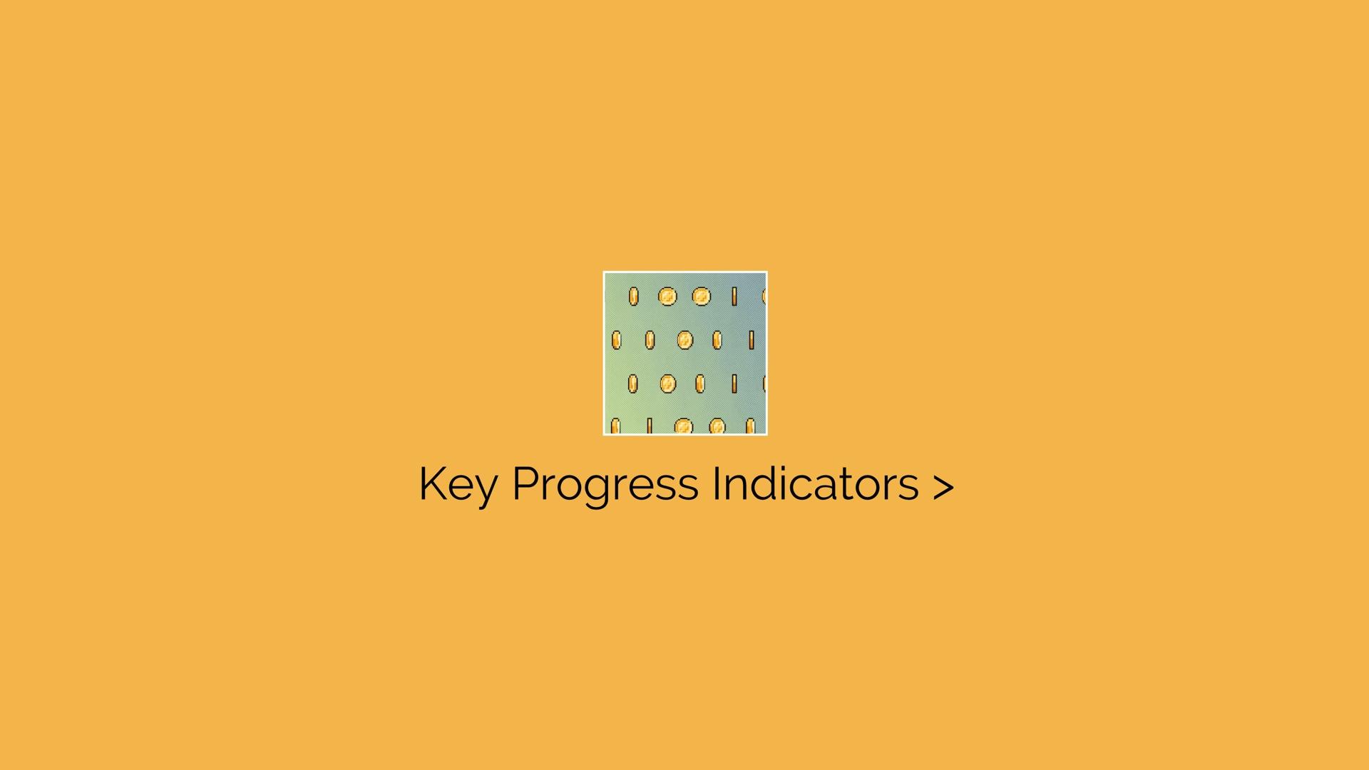 Key Progress Indicators