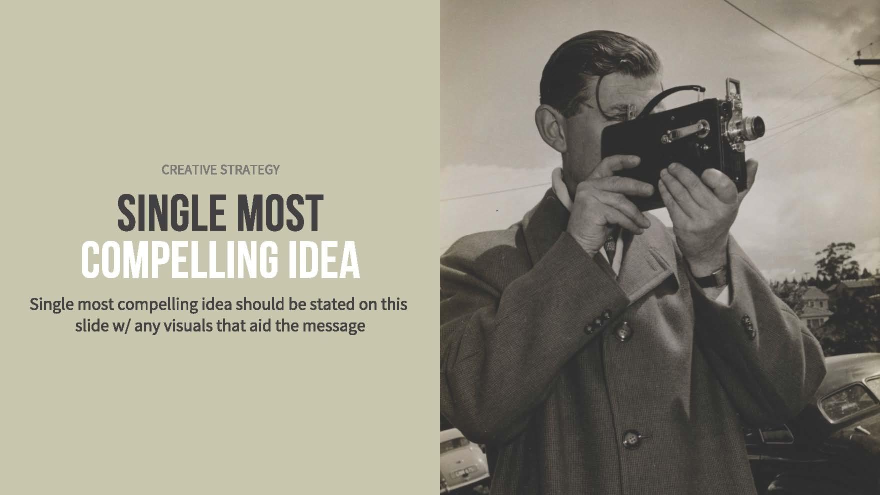 Compelling Idea