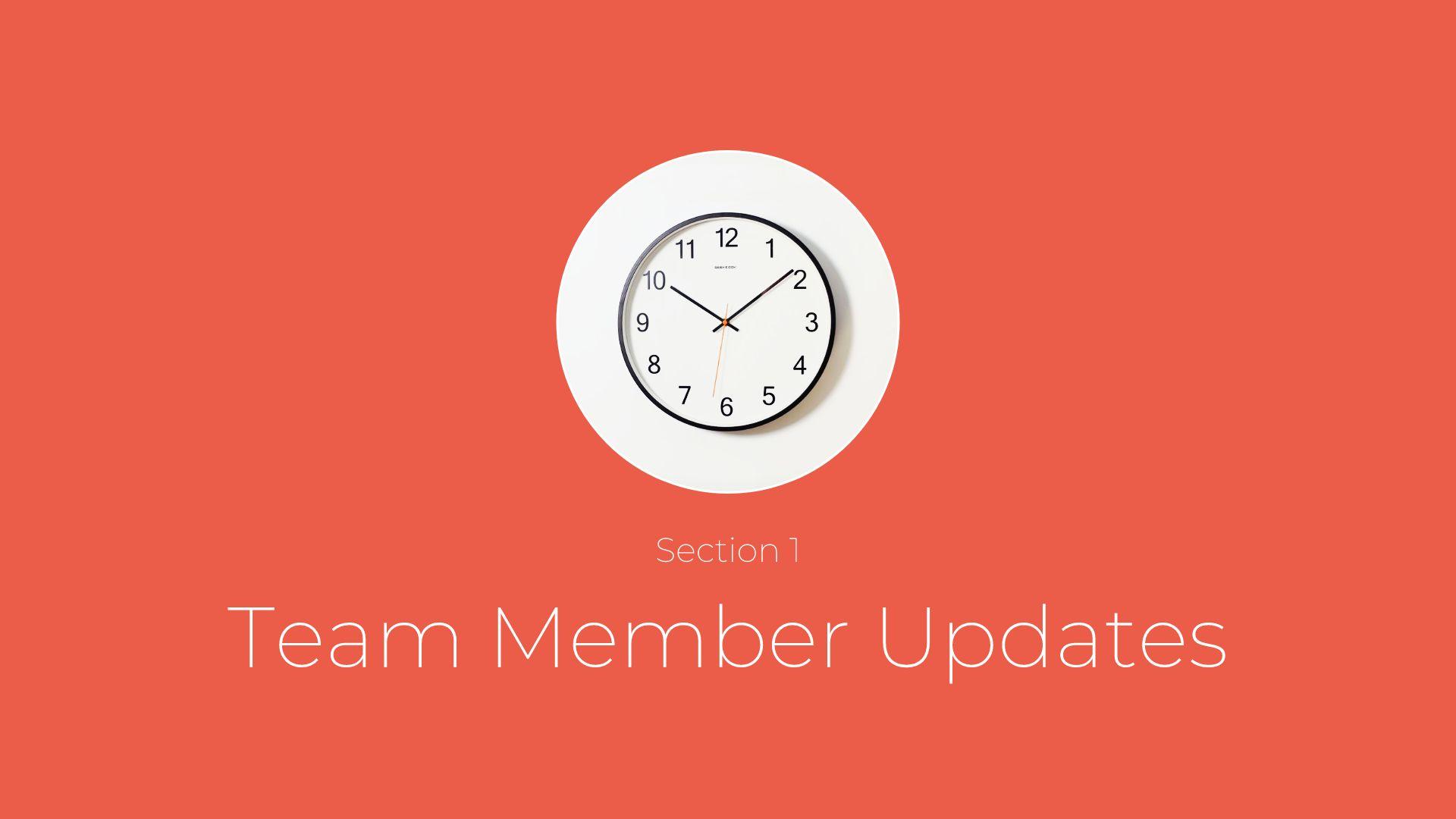 Team Member Update
