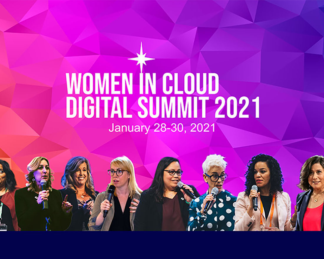 Wrapping Up The Women in Cloud Digital Summit 2021