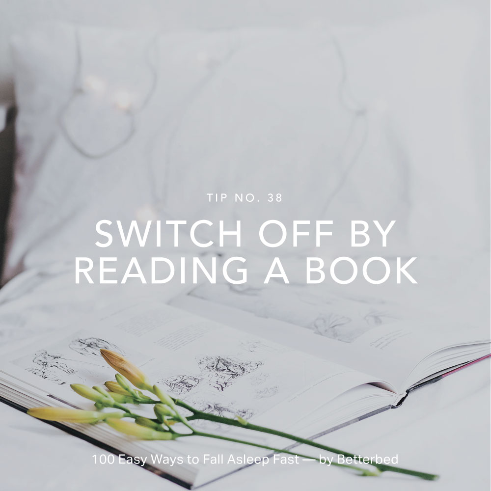 Switch off by reading a book — by Betterbed