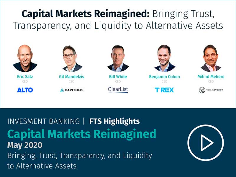Capital Markets Reimagined: Bringing Trust, Transparency, and Liquidity to Alternative Assets