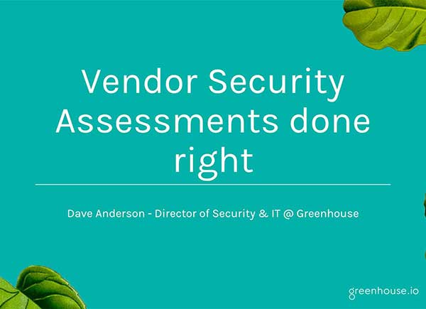 Carrying Out Vendor Security Assessments