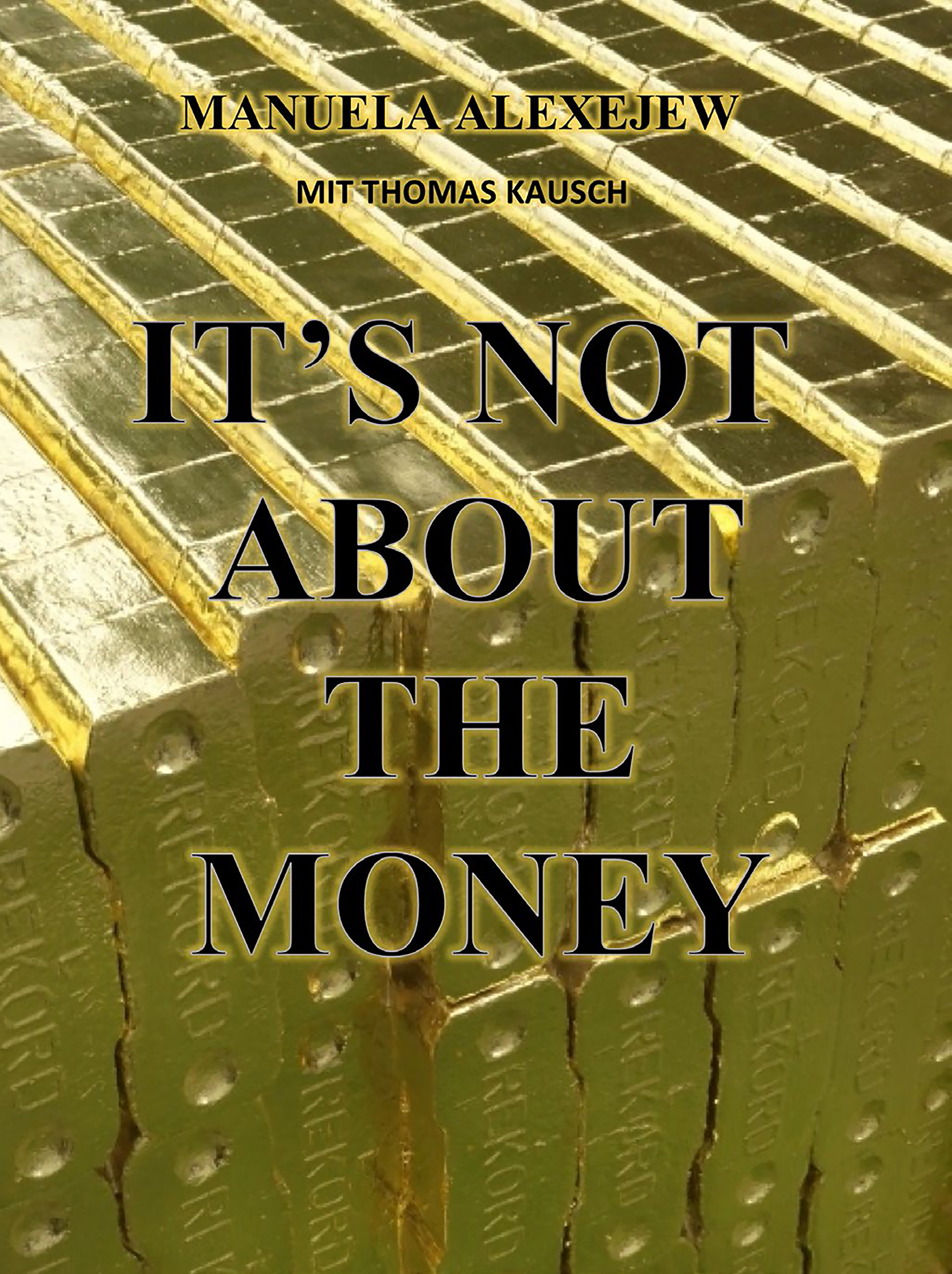 Buchcover, It's Not About The Money, © Steidl Design
