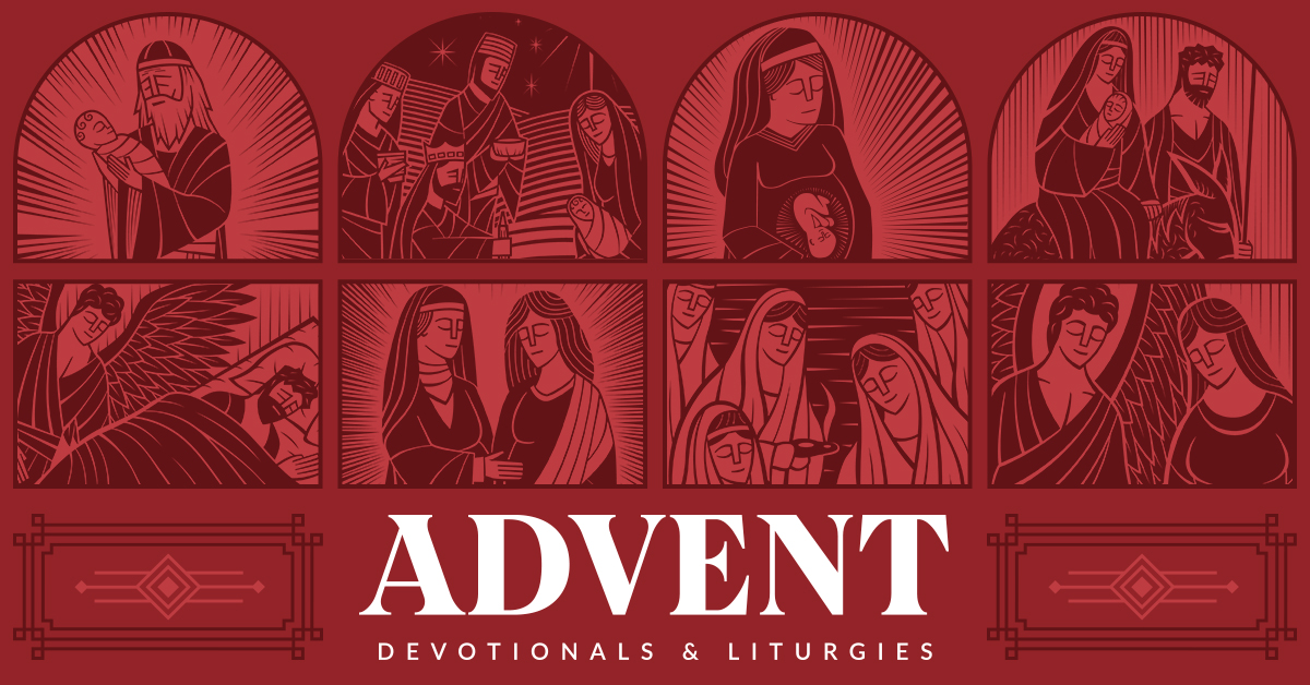 2019 Advent: Devotionals & Liturgies