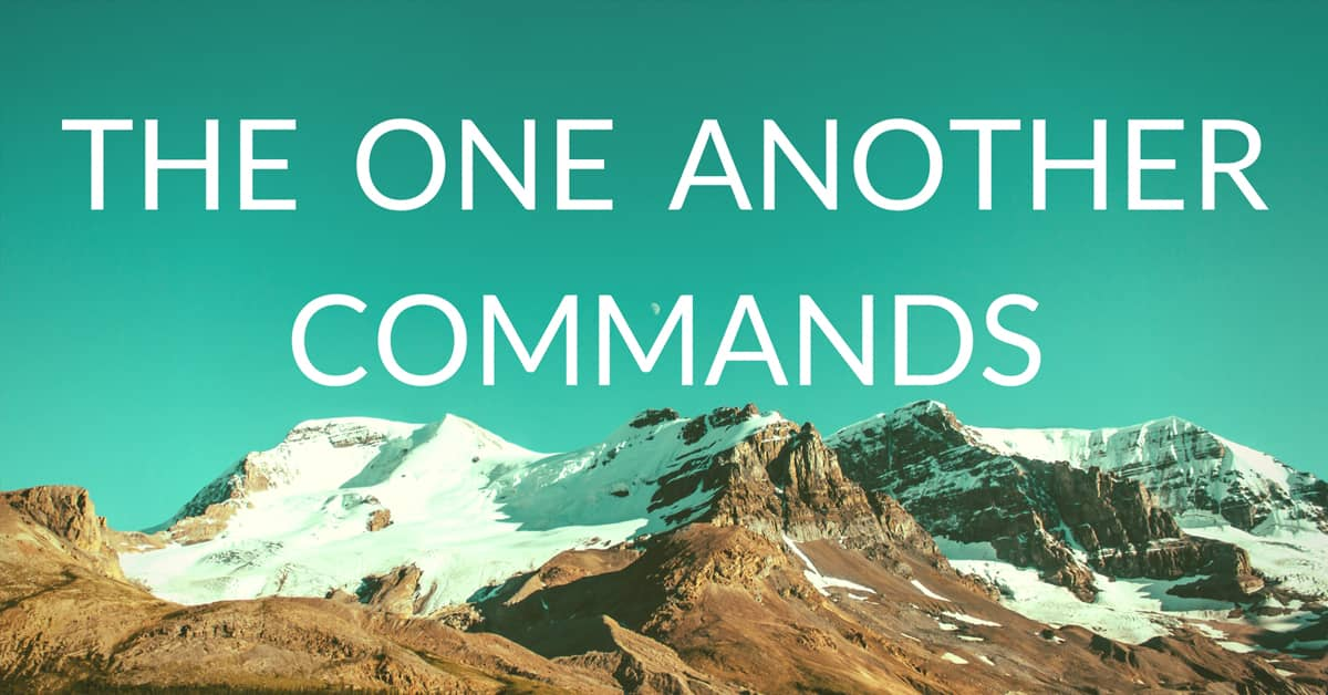The One Another Commands