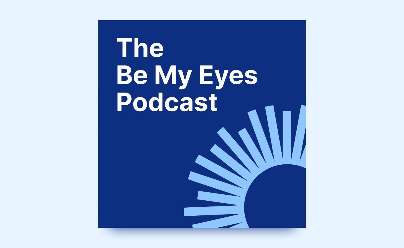 The Be My Eyes Podcast logo