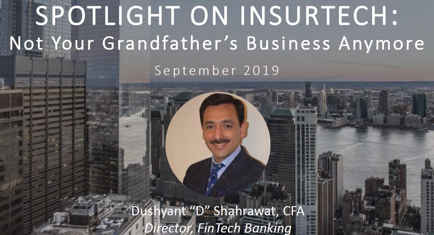 Webinar - Spotlight on InsurTech - Not Your Grandfather's Business Anymore