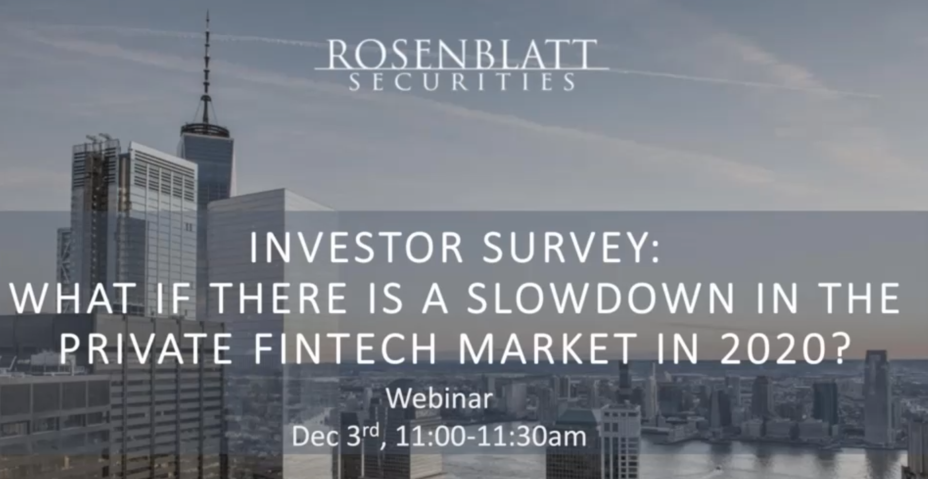 """Webinar Replay: """"What if There is a Slowdown in Private FinTech Funding in 2020?"""