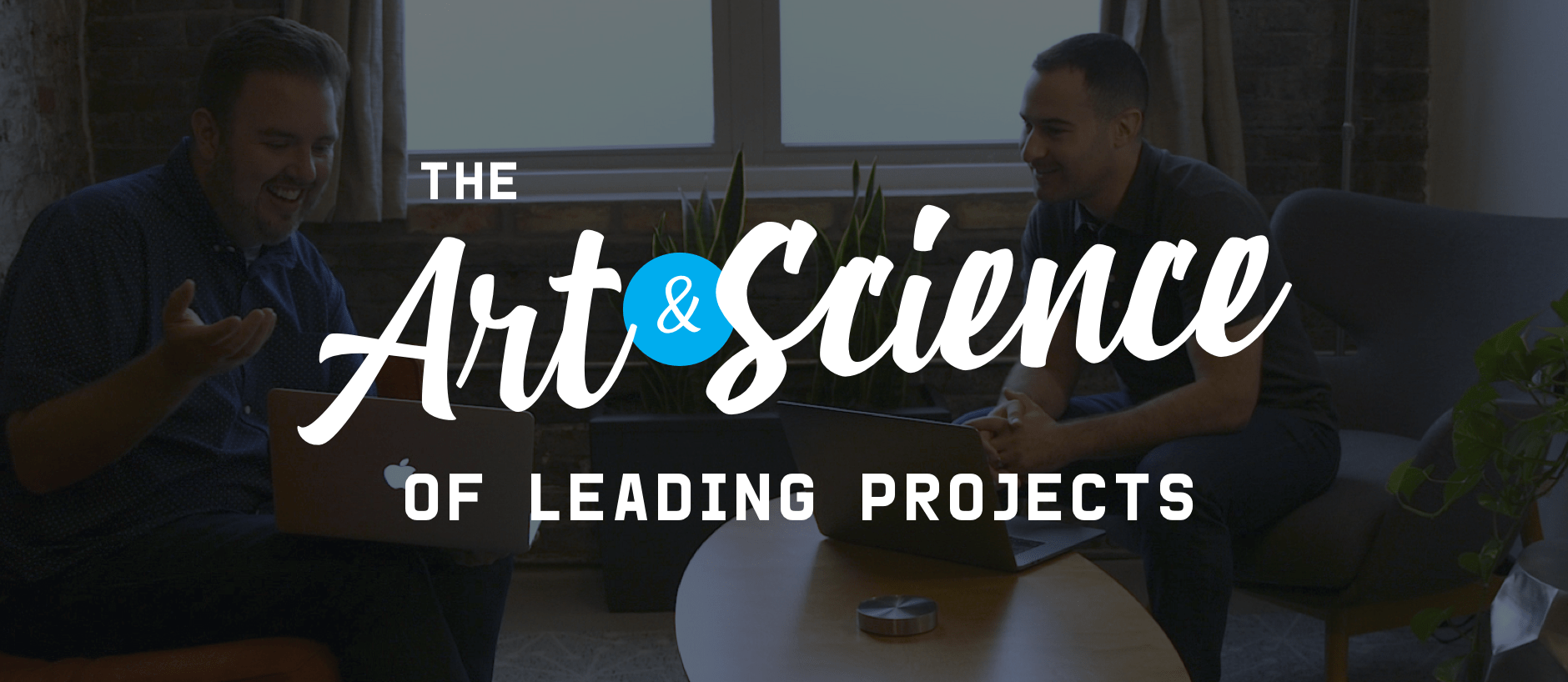 The Art & Science of Leading Projects free project management course