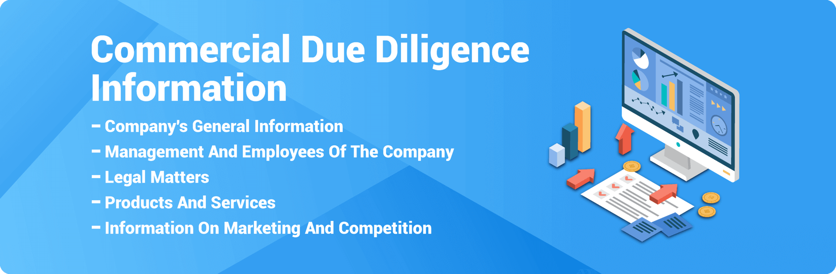 Commercial Due Diligence Information