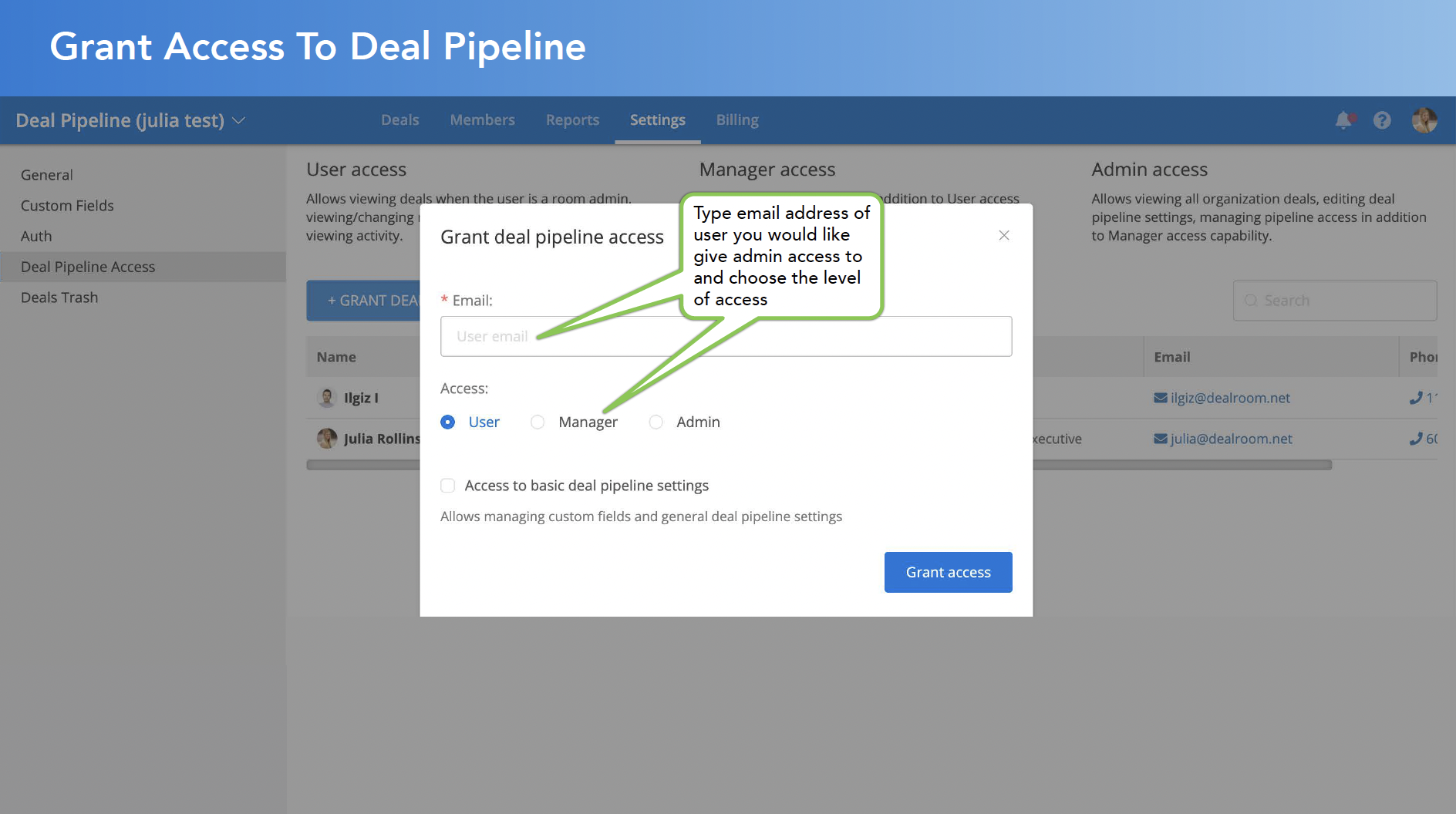 Grant Access to Deal Pipeline