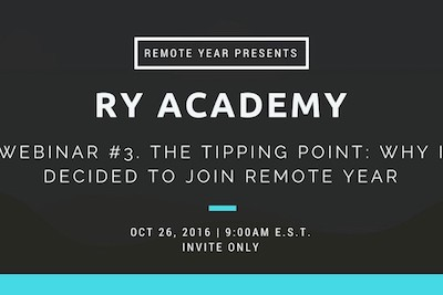 The Tipping Point: Why I Decided to Join Remote Year