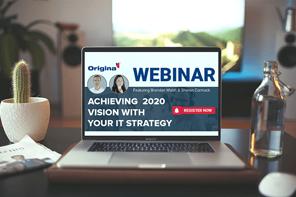 Achieving 2020 vision with your IT strategy