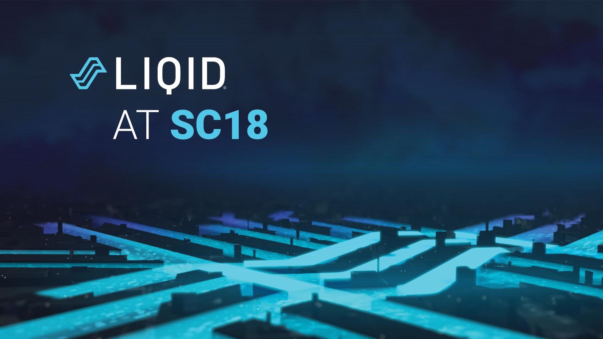 Liqid at Super Compute 2018