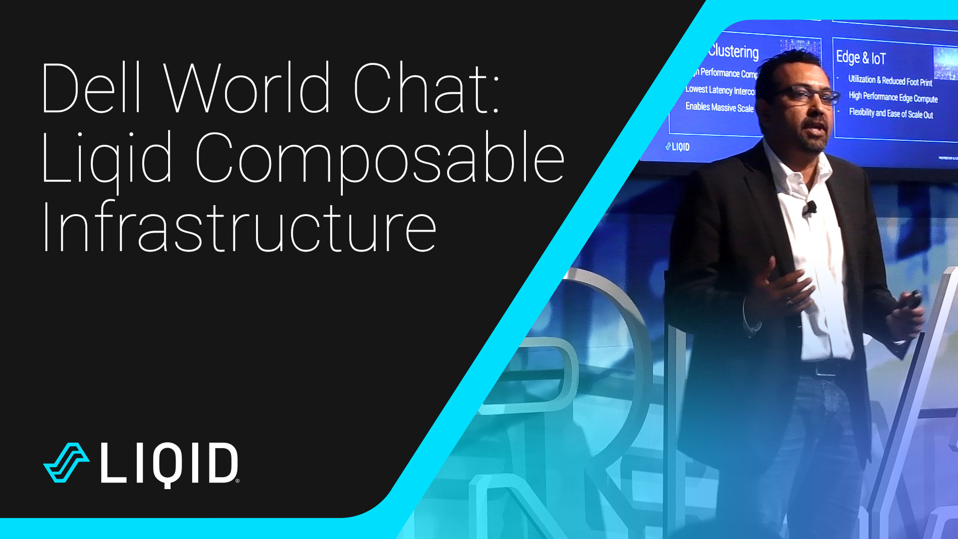 Liqid, the leader in composable infrastructure, at Dell World Chat 2019