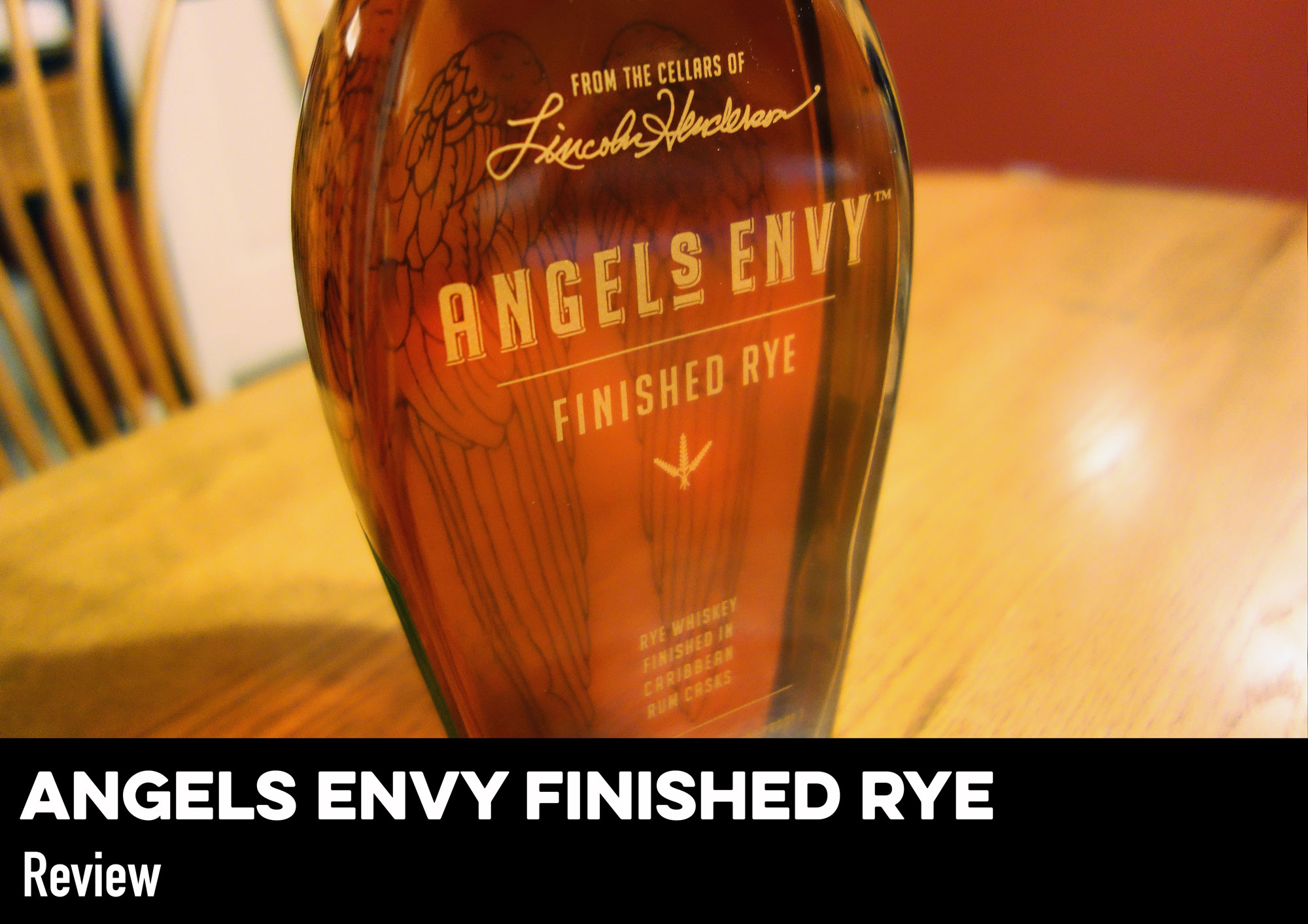 Angel S Envy Finished Rye Review