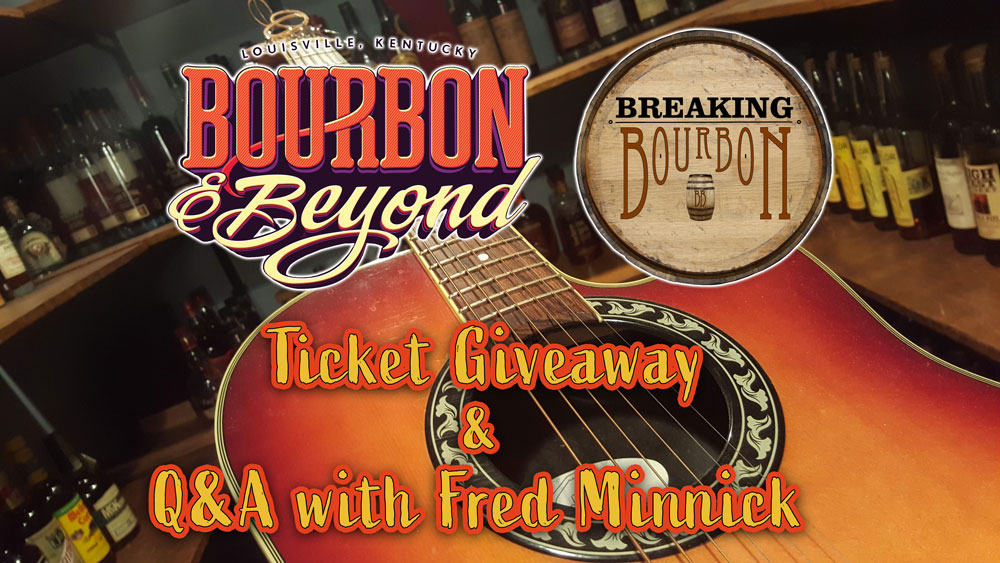 Bourbon and Beyond 2019 Ticket Giveaway | Breaking Bourbon