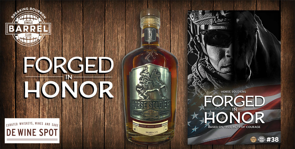"""SBC #38 - 13 Year Horse Soldier Bourbon """"Forged in Honor"""" 