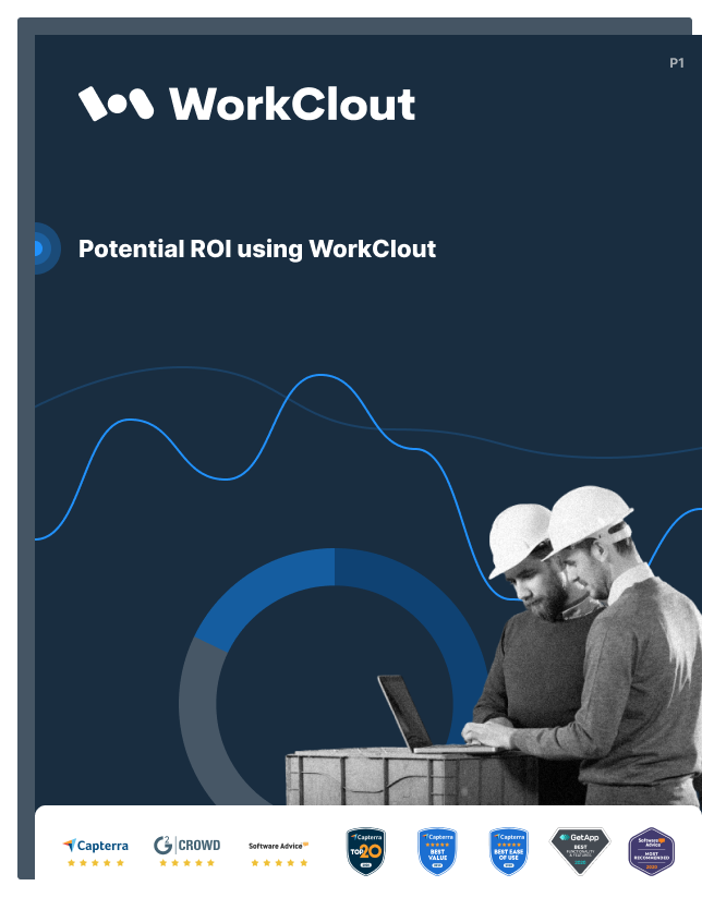 Insights on how using WorkClout can translate to significant savings and returns within your organization.