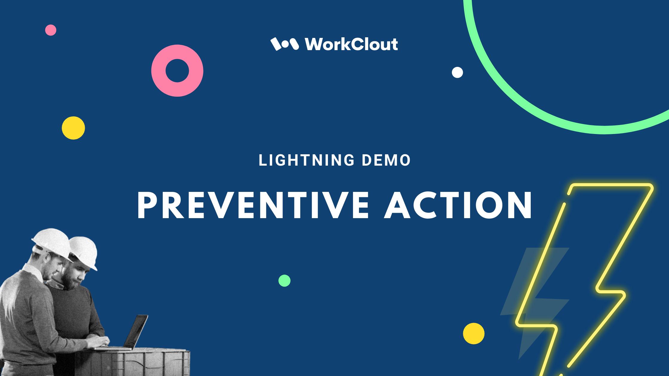 Lightning Demo - Preventive Action