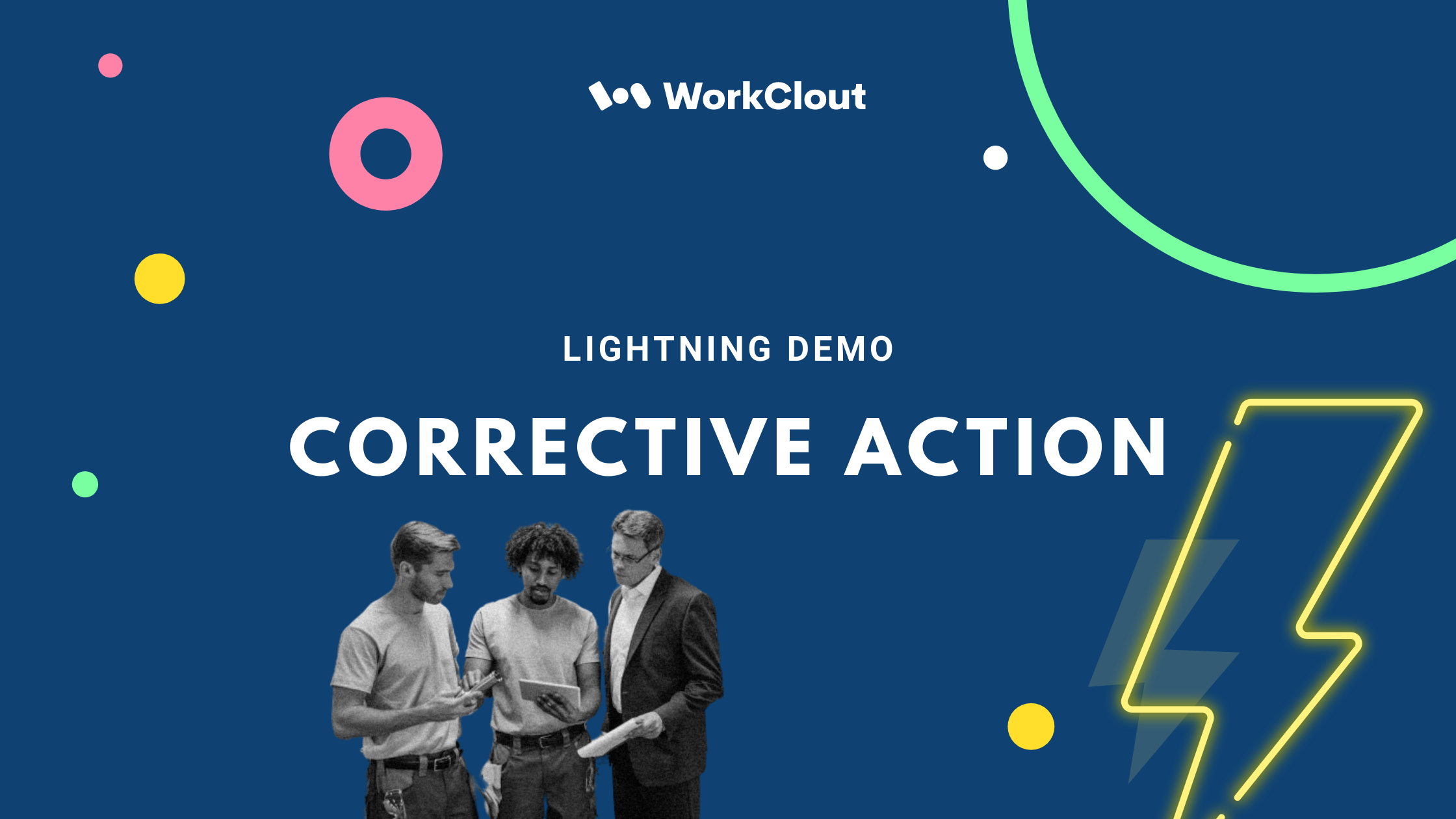 Lightning Demo - Corrective Action