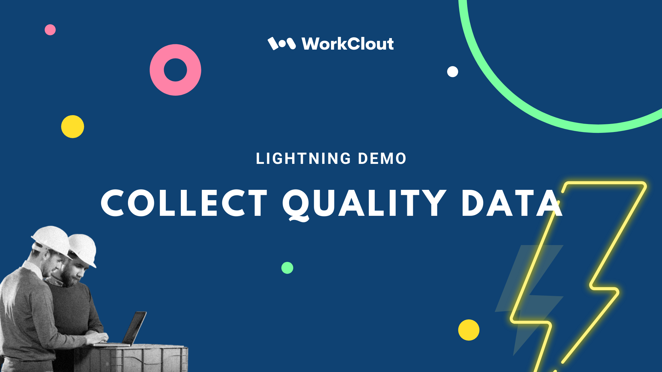 Lightning Demo - Collect Quality Data