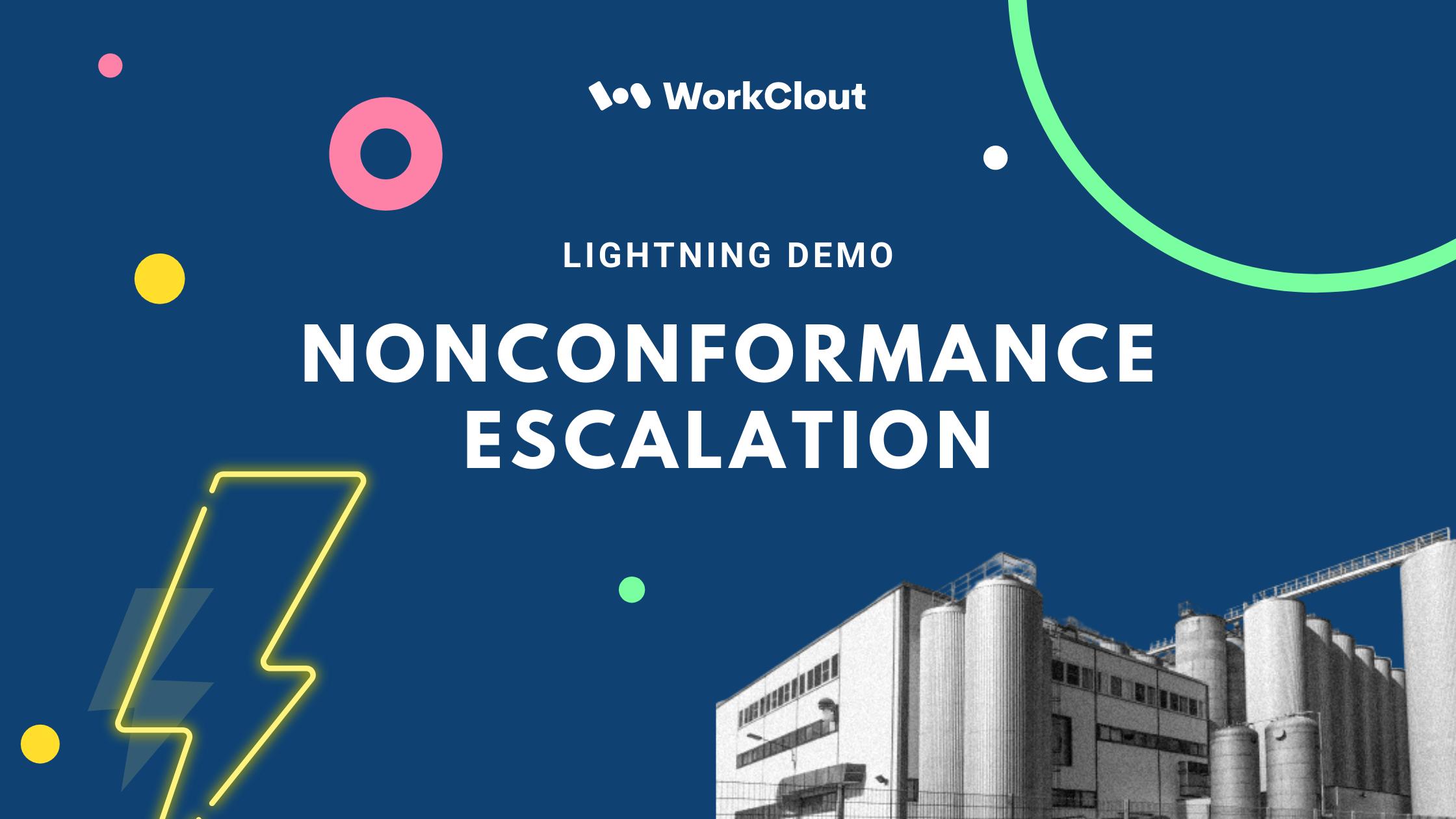 Lightning Demo - Nonconformance Escalation