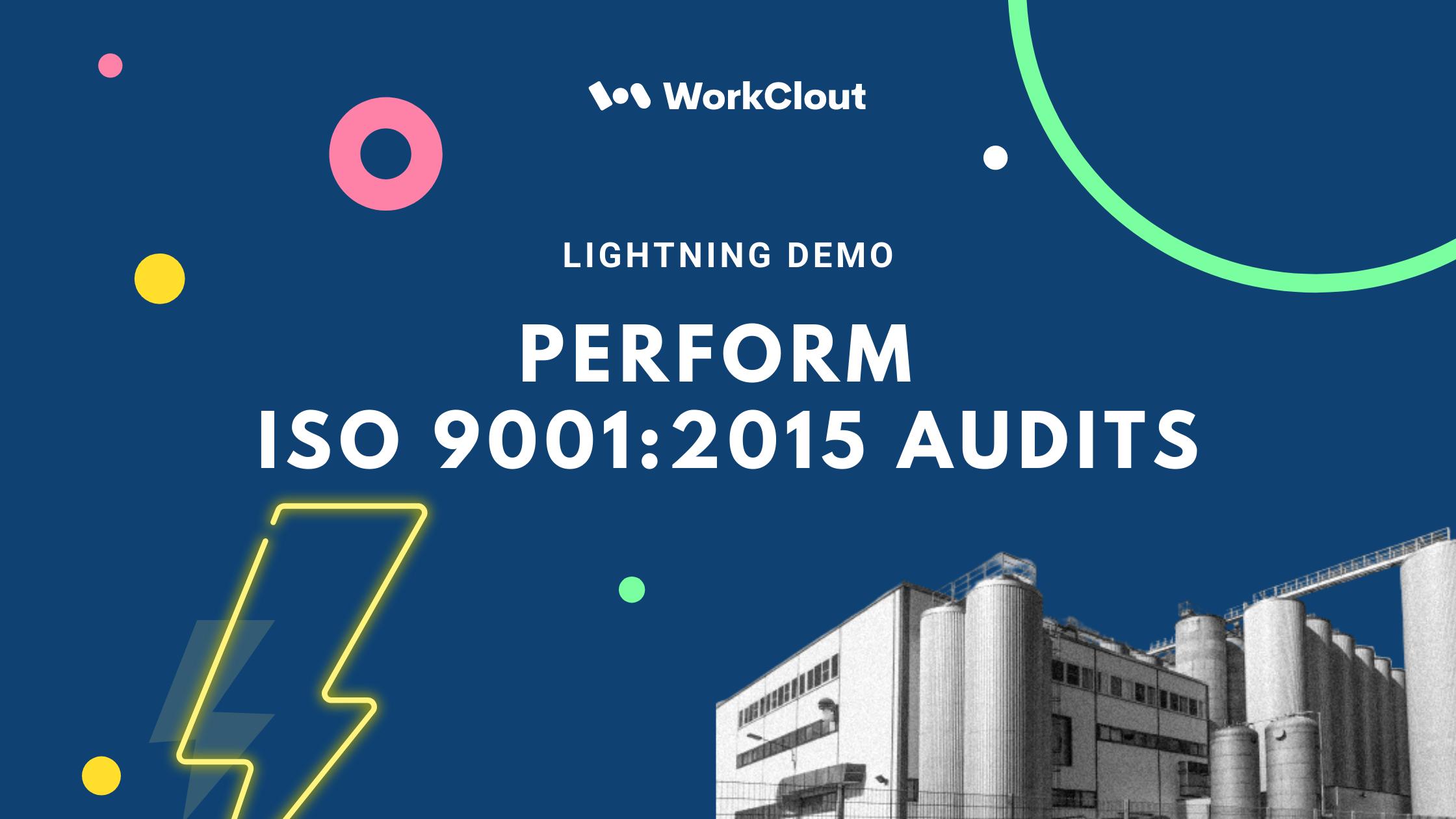 Lightning Demo - Performing ISO 9001:2015 Audits