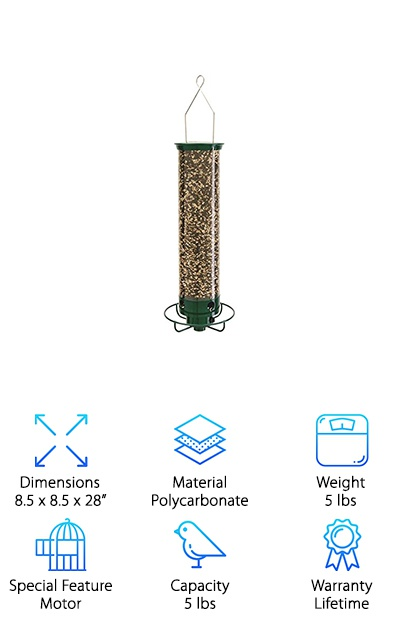 Have you ever considered using an electric bird feeder to stop squirrels in their tracks? No, seriously! The Droll Yankees YF Flipper is a thing of genius. Here's how it works: Birds, even medium-sized birds like doves, jays and cardinals will all love it. They can perch on the circular perch at the base of this tube-shaped feeder and munch away. But when a squirrel or a chipmunk hops on, the motor is triggered. The perch begins to spin, and gently relocates the little rascal! How's that for innovative? (And amusing!) This is one of the larger feeders on our list. It can hold up to five pounds of birdseed! That means you're going to get some beautiful visitors flocking to your window. The body is clear polycarbonate, so you can see when you're running out. The heavy metal cap is another squirrel deterrent. You get a year-long electronics warranty and a limited lifetime warranty. Check out this innovative product!