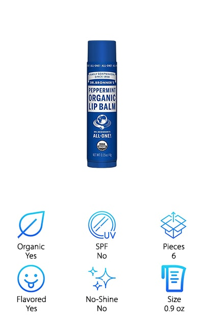 We'll end the lip balm buying guide with one of our favorite organic skincare brands, Dr. Bronner's. While you may be familiar with their all-in-one castile soap, they also make a pretty darn good lip balm too! With only 6 ingredients, all certified organic, you can feel good about what you're putting on your lips. It has avocado oil, jojoba oil, and beeswax to keep your lips moisturized. The hemp oil makes a great moisturizer! The peppermint oil smells amazing and leaves lips with a slight tingling and cooling sensation. Tocopherol is the final ingredient, which is a form of vitamin E to provide moisture and some natural sun protection. We really like that this comes in a pack of 6 to share with the whole family, or put them anywhere you might need your balm throughout the day!