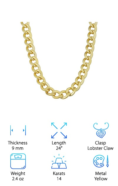 Are you looking for the perfect accessory to pull an outfit together? Do you want to impress, and stand out from the crowd? Make an investment in the Kool Jewelry Yellow Gold Chain. This is a 24-inch Miami Cuban link chain, with those classic tightly interlocking links. It's also the classic men's necklace width at 9 millimeters. It attaches with a lobster claw clasp, a highly-recommended piece that doesn't loosen when tugged. This necklace weighs just over 2 ounces, so it makes a statement without weighing you down. It is made from filled 14-karat gold. That means the gold is bonded to an inner metal, making your purchase more affordable. This design will stand the test of time, and it will keep its value or increase its value as the years go by. It is crafted with love and attention to detail. Bottom line: Get this for the man in your life, and they will know you care.