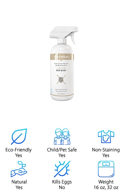 Bye-Bye offers a concentrated blend of all-natural botanicals that destroy bed bugs without exposing you and your family to hazardous pesticides. Safe for use on a variety of surfaces in your home, including bedding, mattresses, pet beds, and furniture, this fast-acting solution works to kill bed bugs right away. It is sniff-safe, so you don't have to worry about your pets and kids breathing it in. And get this: you can feel good about buying Bye-Bye because it's made in the USA with green manufacturing principles. When it comes to home defense against nasty bed bugs, Bye-Bye promises you complete satisfaction. According to some of the best bed bug spray reviews, Bye-Bye delivers on its promise. If you care about what you expose yourself to and how it affects the environment, but you need an effective solution to your bed bug issue, Bye-Bye is a premier choice. Start living bite-free again.