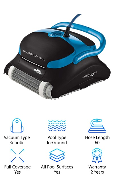 The Dolphin Nautilus Plus is similar to our top pick, but it has additional features that also make it cost more. Like its acclaimed counterpart above, the Dolphin Nautilus Plus comes with a 60-feet cable, which makes it perfect for cleaning in-ground pools up to 50 feet long. It also features the swivel system that will ensure that the vacuum never gets tangled in its cables. The Nautilus Plus can clean the entire pool regardless of the pool's surface. The robotic pool vacuum is covered by a two-year warranty. It's fast, too, capable of cleaning your entire pool in about 2.5 hours. This vacuum is different from our top pick because of its premium features, including its extra-large top access filter. It also comes with Dolphin's new CleverClean technology, designed to ensure that every inch of your pool is sparkling clean. The technology helps the cleaner choose the most efficient route, but it also reduces the need to backwash your pool filter. It combines its filtration efforts to filter the water and collect debris simultaneously. This is an excellent, simple product. You can simply plug it in, put it in the water, and let it do all of the work.