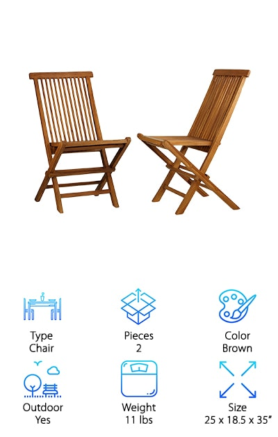 What's the big deal about teak wood furniture, anyway? Why does everyone rave about the quality and how long it lasts? The fact is, teak is one of the strongest hardwoods you can buy. In England, you can find century-old teak wood benches made from dismantled ships. That's how long it lasts! So you can understand why anything made from teak is worth your consideration. The Bare Décor Vega Folding Chair set isn't made from old ships, but it is made from real teak. No assembly is required, and they fold easily to get out of the way. Which is silly, really, because you will find yourself using them all the time. Each set is unique, imbued with the colors of a particular tree. They are meant for both indoor and outdoor use, and they are naturally mold and mildew resistant. Each weighs just 11 pounds. They may look light, but they can support a large adult.