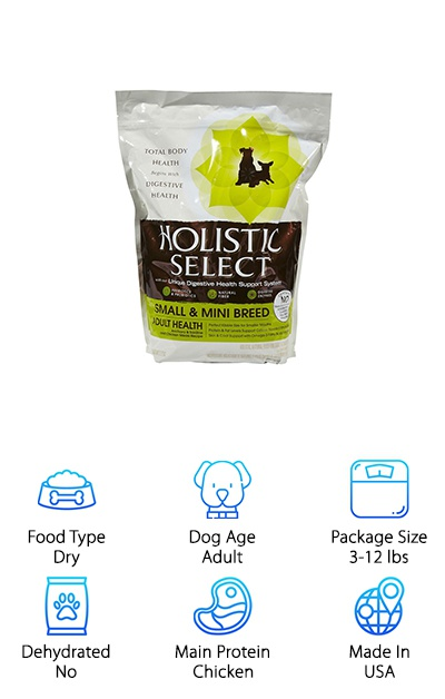 Some people find that the best dog food for maltese tear stains is a holistic, grain-free option like the small breed recipe from Holistic Select. Featuring anchovies, sardines, and chicken meal, this recipe comes in a small kibble size and a ton of flavor. With no corn, soy, or wheat products, this dry dog food starts things off right with rice and oatmeal as carbohydrate sources. Anchovy and sardine meal form the main source of protein, followed by chicken meal and pork meal. Flaxseed provides omega fatty acids for maintaining skin and coat health, and a blend of prebiotics and probiotics with fiber ensure your dog has a healthy digestive system, too! You won't find any animal by-products or artificial colors, preservatives, and flavors in this kibble, either. If you want to give your maltese the royal treatment, Holistic Select is a great option!