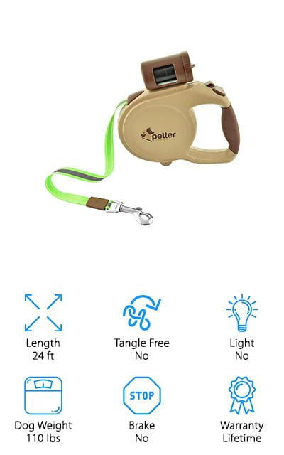 Last but not least on our list is the Petter Dog Leash. There's really a lot to love about this best retractable leash for large dogs. Of course, it's retractable, and it works with a very easy to use button. Just click to lock and unlock. The thing that makes this leash stand out is that it's made of glow-in-the-dark material. There's no better way to make sure that you and your dog are seen when walking at night than with this leash. It's also packed with a lot of really thoughtful features. On the top is a dispenser for poop-bags so you'll always have one with you when you need it. There's even a small hook on the bottom where you can attach a favorite toy or bag of treats. And get this: it's covered by a lifetime warranty.