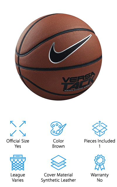 Last on our list is the NIKE Versa Tack Basketball. This ball has a tough, textured surface that provides a lot of grip while also making it really tough. That's one reason why this is a good choice if you play both indoors and outdoors. It actually wears really well and can take at least a season or two of hard play, indoors or outdoors. Something cool about this ball is the way the channels are designed. The concave shape helps to guide your hands so you can work on getting the proper placement to get the most control over the ball during play. The Butyl bladder is not only strong enough to prevent leaks, it's also made to help the ball keep its shape even after hours and days on the court.