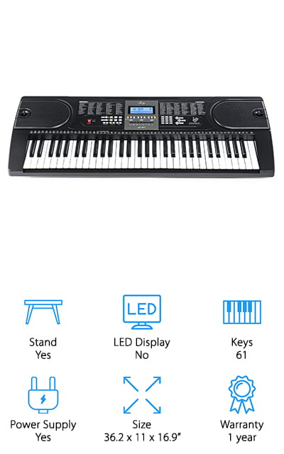 Last but not least in our electronic keyboard buying guide is the Joy JK-61 Electronic Keyboard. This is a great choice for kids because the smaller keys were designed especially for their hands. And, it can help them learn to play. With 255 different timbres, 255 rhythms, 8 different percussion options, and 24 different demo songs, your kids will be occupied for a long time. This keyboard is also programmed to work with several different piano teaching apps, including SimplyPiano and Piano Maestro. Just download the app and your little one is ready to start on their piano lessons. This set comes with everything you need, including a keyboard stand, music stand, stool, microphone, headphones, and a power adapter. Your kid will be ready to get started playing immediately after opening the box.