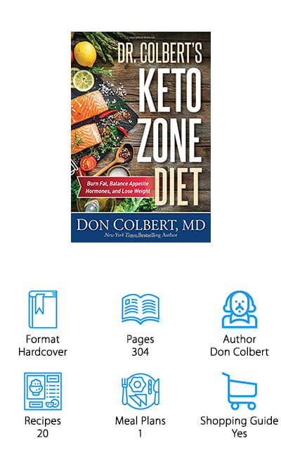 Dr. Colbert's Keto Zone Diet by Don Colbert is a complete guide to getting your life on track to start a ketogenic lifestyle. Instead of introductory chapters that tell you what keto is and what it's doing to your body, Colbert jumps right in with a keto food list, guides for clearing all non-keto foods out of your home, and how to check your ketosis levels. He assumes you already know the basics, which makes this a great book for someone who has already done a ton of research and just wants to jump into the fray. Included are 20 easy and basic keto recipes, as well as a shopping guide that really makes jumpstarting your new keto adventures easier than ever. Don't make multiple runs to the store to get everything you need: get everything at once. Plus, this book does more than plan out a diet – it plans a healthy life! Don't miss out!