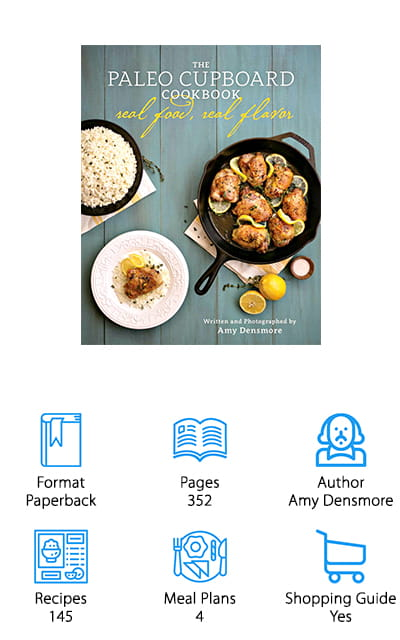 If you're looking for a comprehensive book of all things Paleo with a unique, personal approach, look no further. The Paleo Cupboard Cookbook by Amy Densmore does just that and more. She takes each of her recipes and teaches you how to make it taste how you like, but using ingredients that you probably already have. Your taste buds will thank you, and Paleo won't ever be easier! There are 4 weeks of meal planning in the pages of this book, as well as shopping lists for the 145 amazing recipes. This includes breakfast pizza and taco soup. She teaches you all about the different herbs and spices you can use and even includes a section for snacks. Have the freedom to do Paleo your way – and be more successful while doing so. What makes this book really unique is the instructions for making your own almond flour, lard, coconut flour, and so many other basics you'll need!